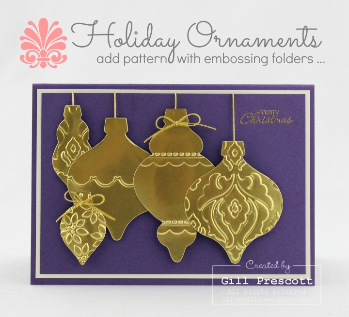holiday ornaments with embossing folders