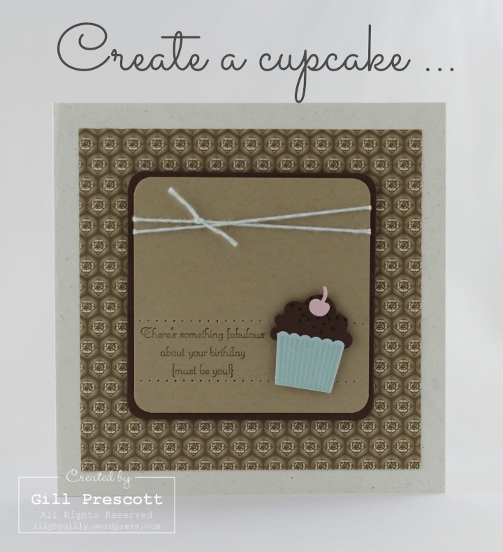 Create a cupcake by Stampin' Up