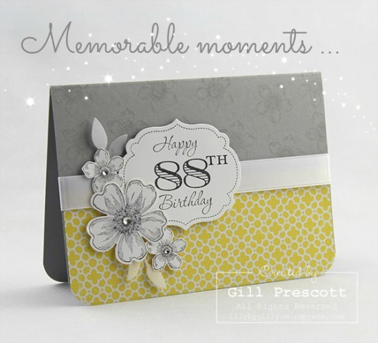 Memorable moments by Stampin Up for a specical 88th-birthday